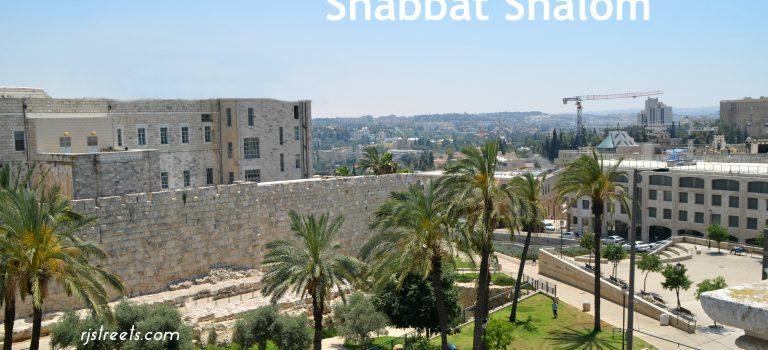 Shabbat Shalom – Jerusalem Day