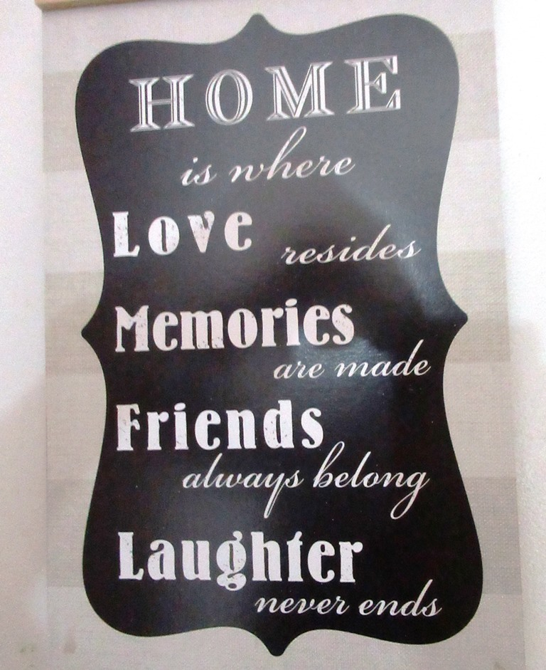 Sign of Home, love, memories, friends and laughter