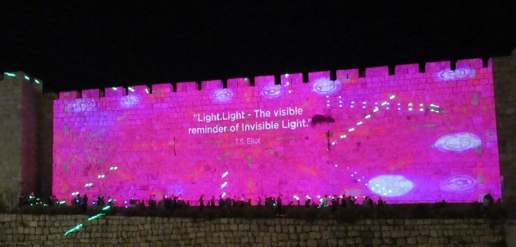 Old City Walls with TS Eliot saying for Jerusalem Light Festival