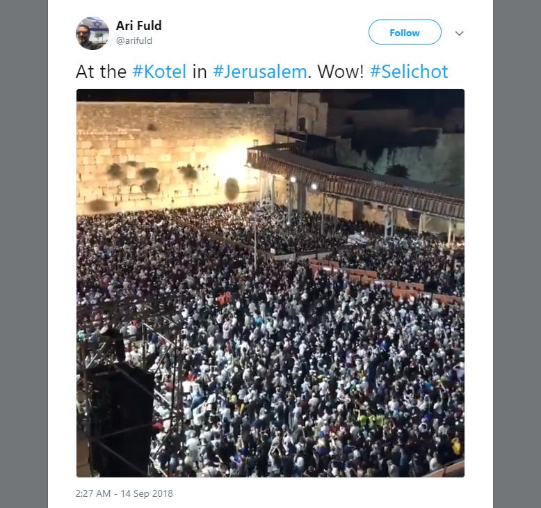 Kotel selihot 5779 twitter of Ari Fuld