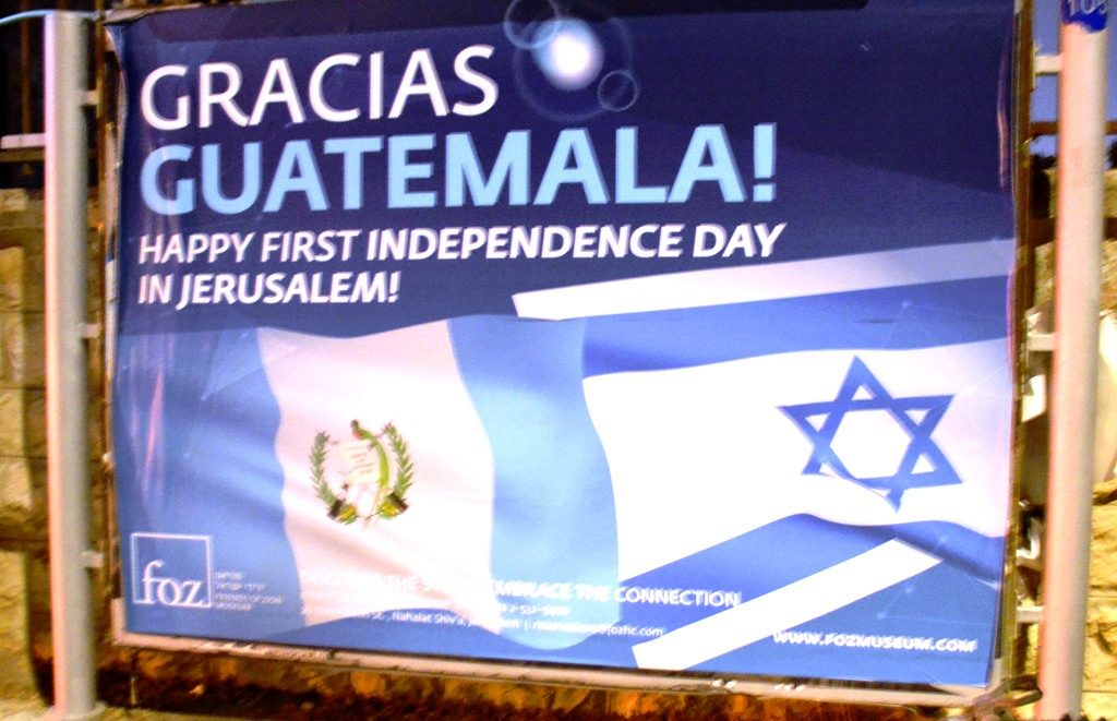 Jerusalem Israel one year in Guatemala Embassy